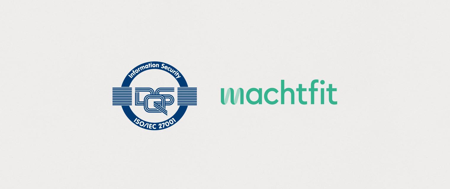 Geprüfte Informationssicherheit: machtfit ist die erste deutsche BGM-Plattform mit ISO-Zertifizierung